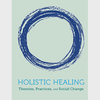 Book by retired Laurier professor promotes paradigm shift to holistic healing