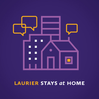 Laurier Stays at Home